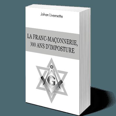 la-franc-maconnerie-300-ans-dimposture